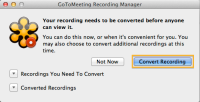 GoToMeeting - Reminder to convert recordings